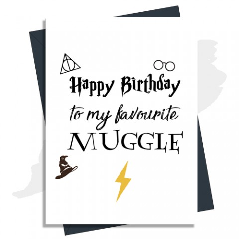 Happy Birthday Card - To My Favorite Muggle