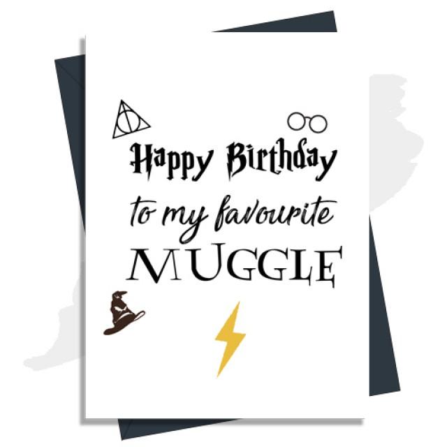 Happy Birthday Card - To My Favorite Muggle