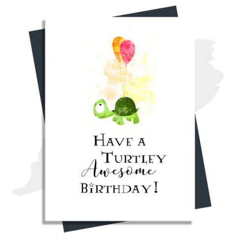Turtley Awesome Birthday Card