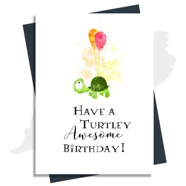 Turtley Awesome Birthday Card