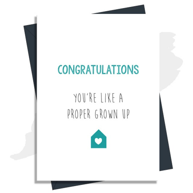 New Home Card - You're Like A Proper Grown Up!