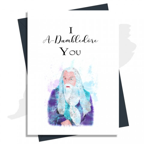 Anniversary Card I A Dumbledore You In Blue Harry Potter Inspired