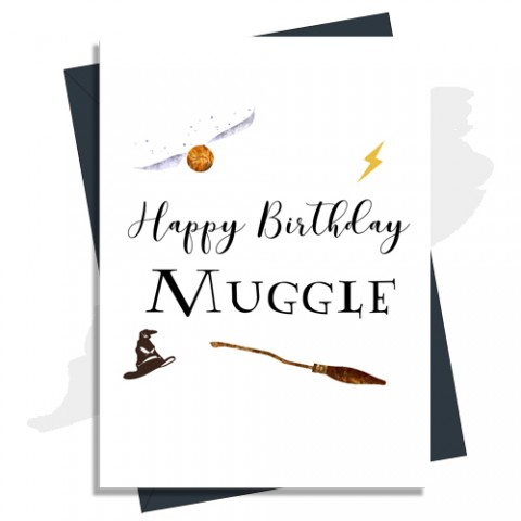 Harry Potter Inspired Birthday Card - Happy Birthday Muggle