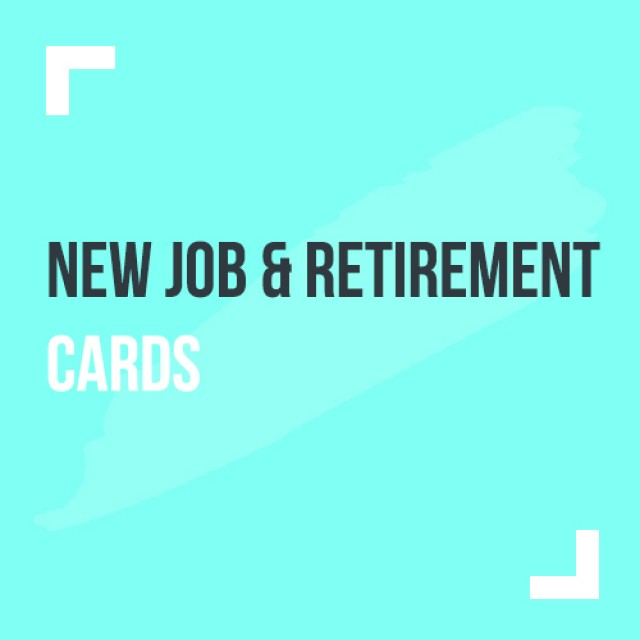 New Job and Retirement Cards